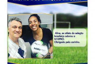 N10PRÓ e  os craques da bola Aline